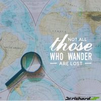 Tolkien - Not all those who wander are lost